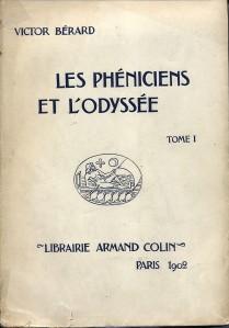 Les phéniciens et l'Odyssée - Bérard
