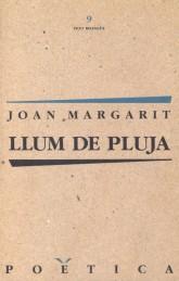 Joan Margarit - Llum de pluja