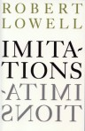 Robert Lowell - Imitations