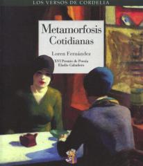 Metamorfosis Cotidianas Loren Fernández
