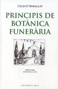 Celestí Barallat - Principis de botànica funerària