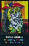 Grace Nichols - Picasso
