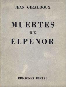 Jean Giraudoux - Muesrtes de Elpenor