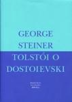 Steiner – Tolstói –Dostoievski