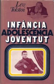 Tolstoi - Infància Adolescència Joventut