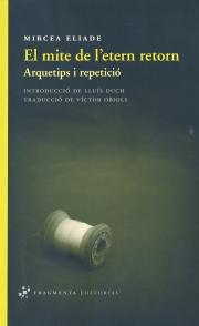 Mircea Eliade - Mite etern retorn