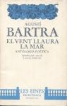 Bartra – El vent llaura lamar